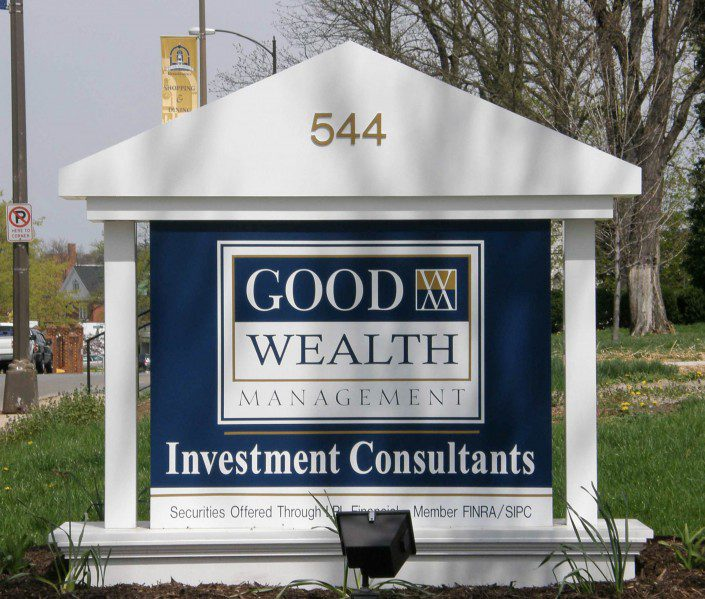 Good Wealth Management Outdoor Sign